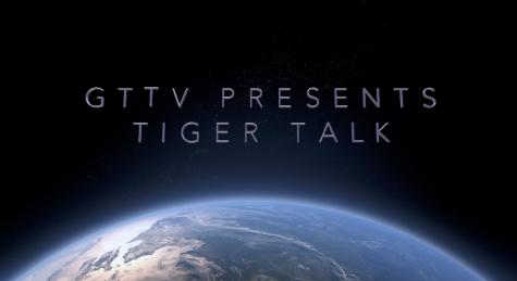 GTTV Presents Tiger Talk
