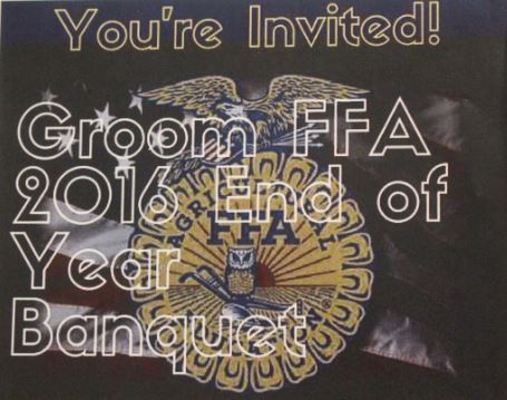 The Groom FFA members moved the time of their upcoming banquet to 6 p.m. on Thursday, May 19. The banquet will be held in the Groom Community Center