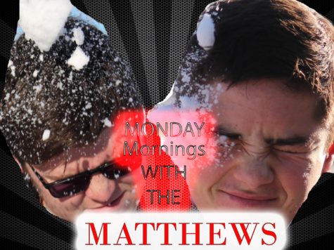 Monday Mornings with the Matthews